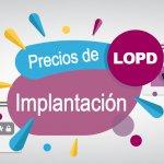 Precios lopd · Precios de implantación LOPD