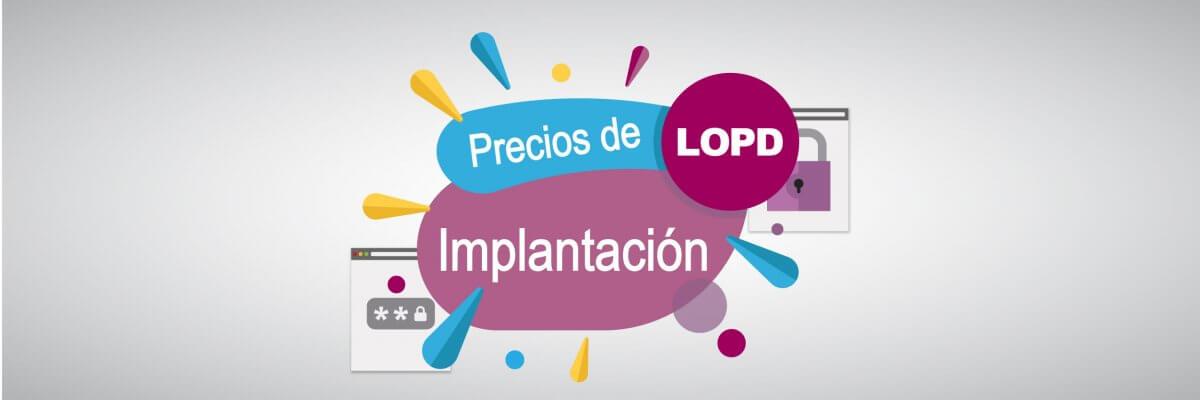 Precios de implantación LOPD