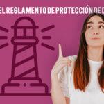 Guía del Reglamento de Protección de datos
